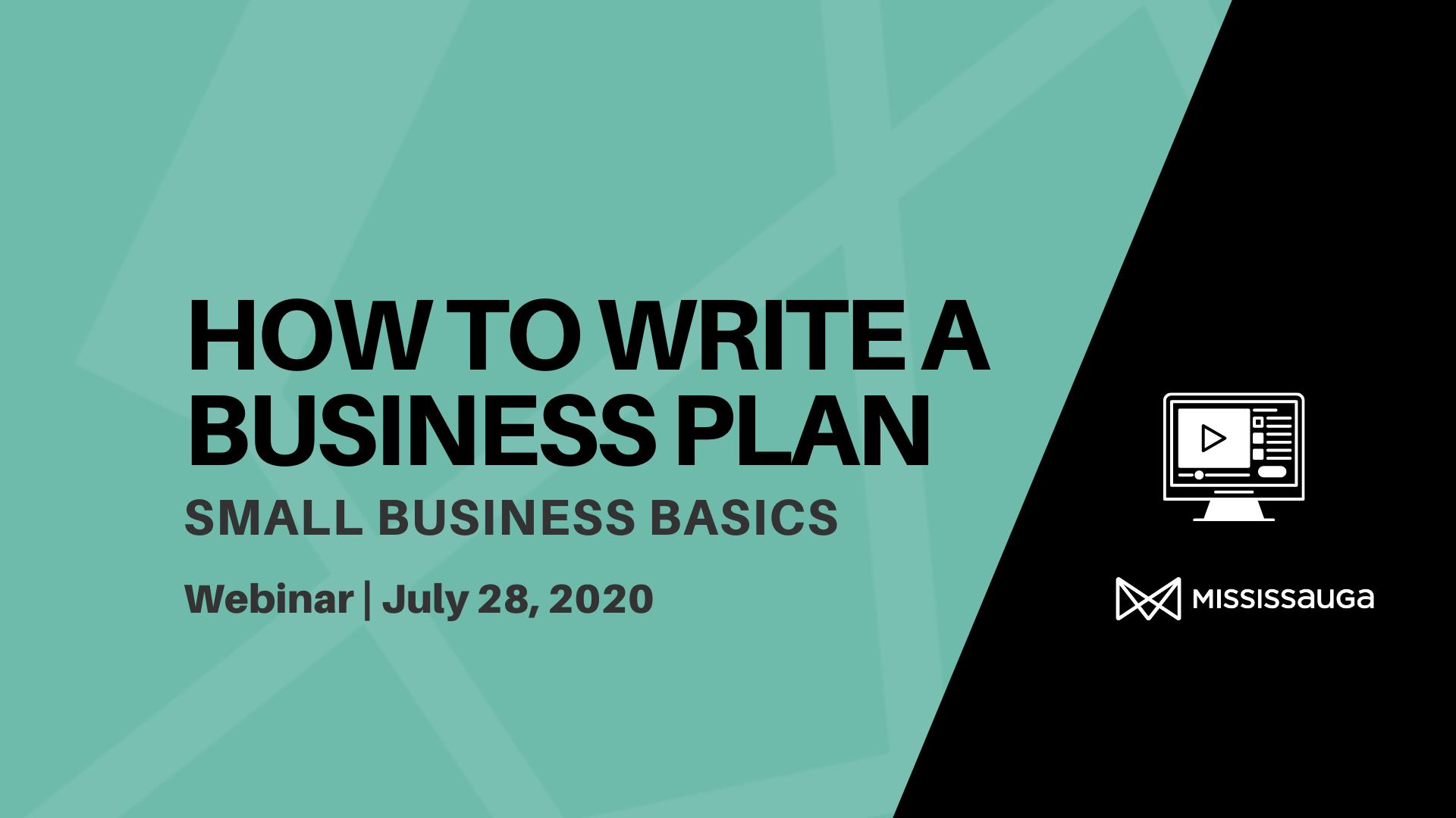 How to Write a Business Plan – Webinar, Jul 28
