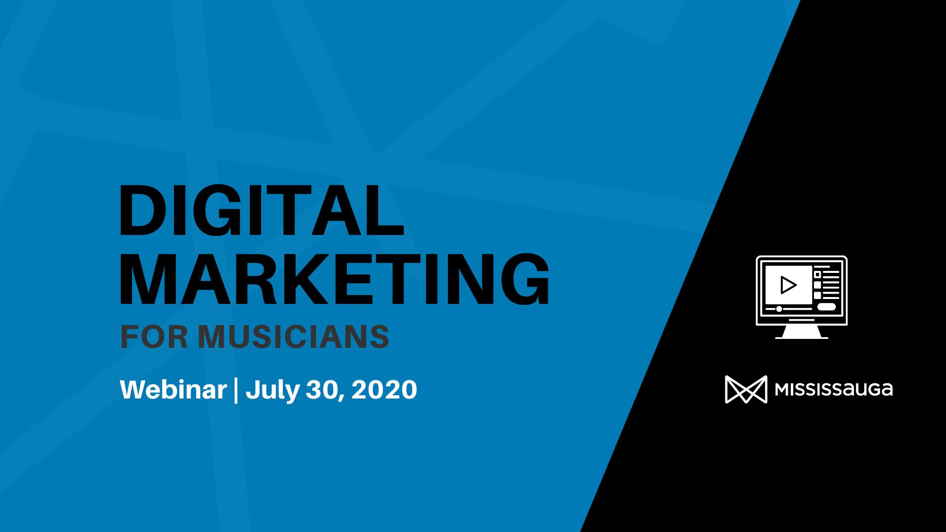 Digital Marketing for Musicians – Webinar, Jul 30
