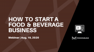 How to Start a Food and Beverage Business – Webinar, Aug 19