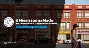 Mississauga launches #MississaugaMade, a support local campaign.