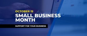 Small Business Month is October and Online!  Digital Marketing and more.
