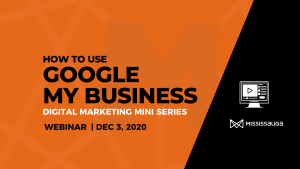 How to Use Google My Business – Webinar, Dec 3