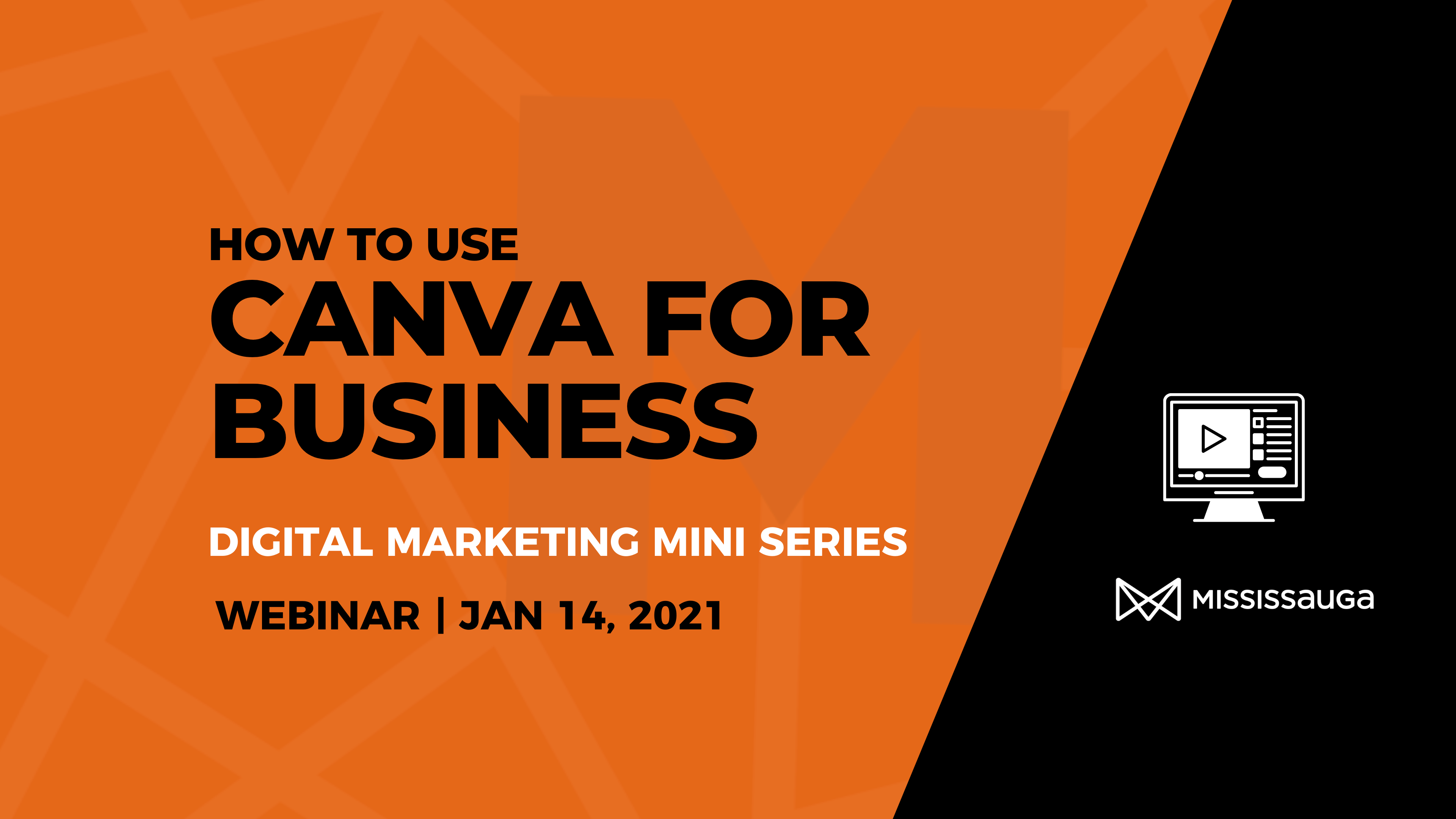 How to use Canva for Business – Webinar, Jan 14