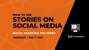 How to use Stories on Social Media – Webinar, Jan 7