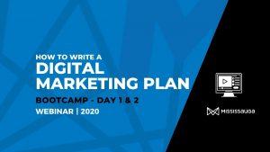 How to Write a Digital Marketing Plan – Bootcamp, 2020