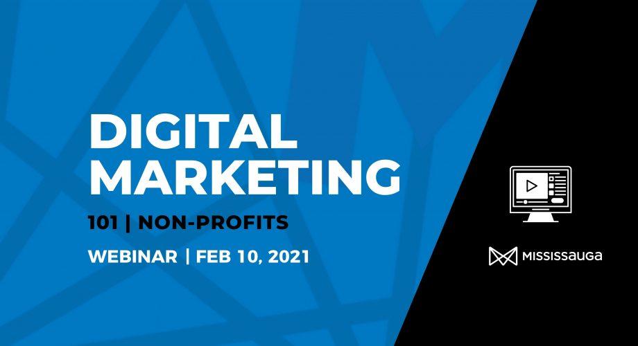 Digital Marketing 101 Non Profits Webinar Graphic Feb 2021
