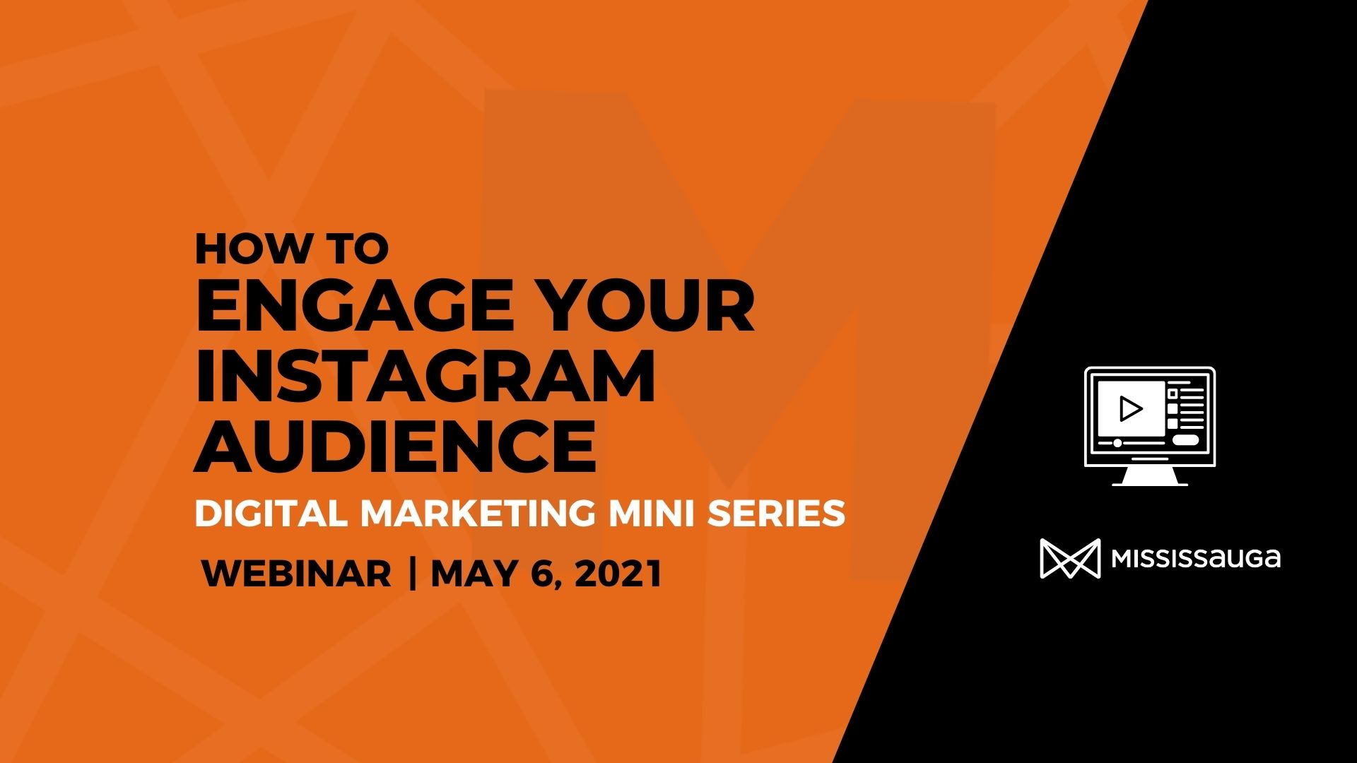 How to Engage your Instagram Audience –  Webinar, May 6