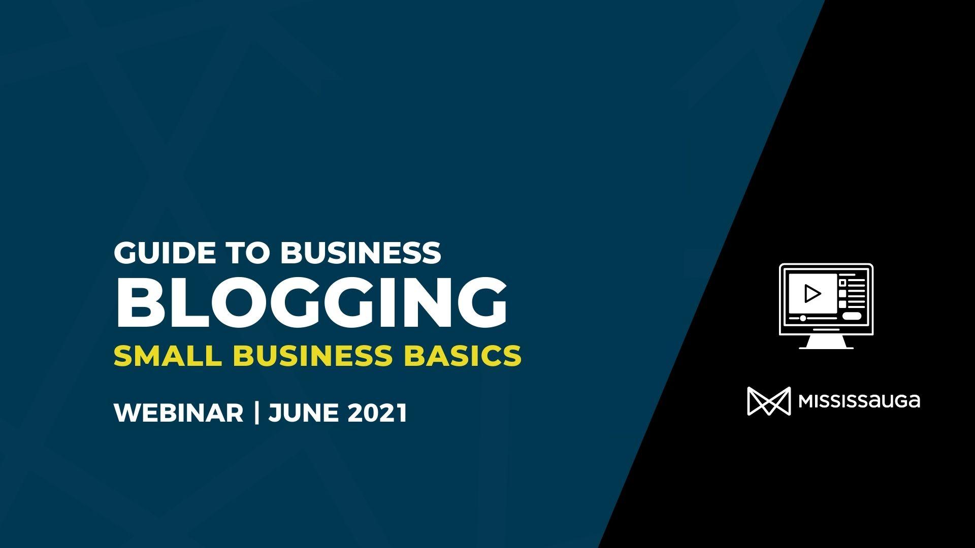 Guide to Business Blogging – Webinar, June 1