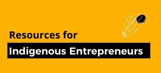 Indigenous Entrepreneur Resources Graphic