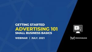 Advertising 101 Small Business Basics – Webinar, July 20